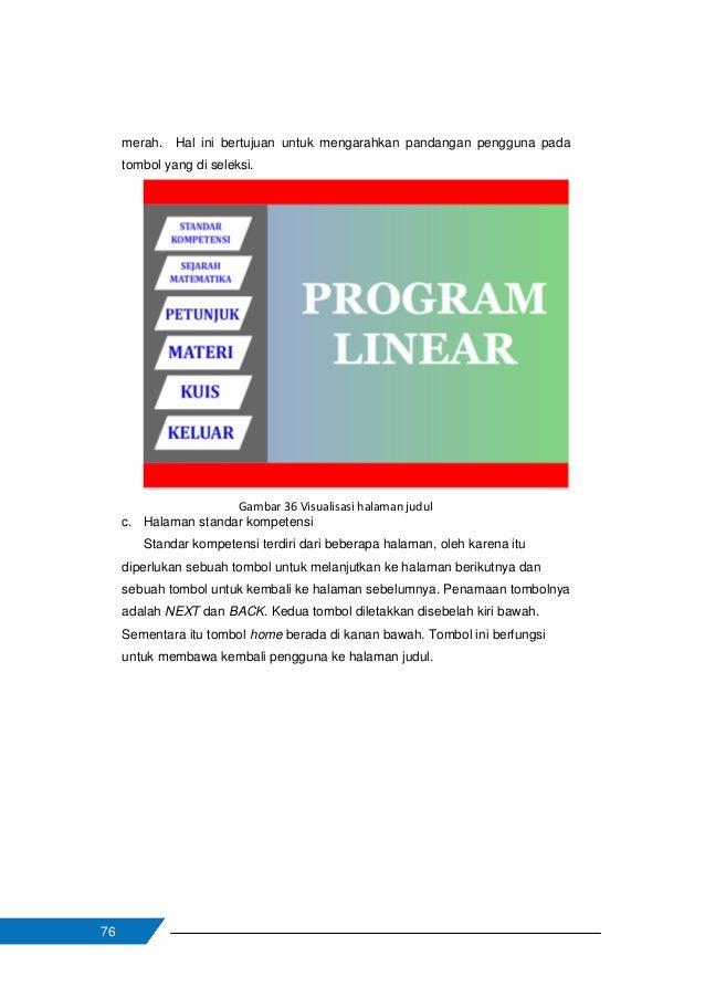 77 Gambar 37 Visualisasi halaman standar kompetensi D. Aktivitas Pembelajaran 1. Pengajar memberikan beberapa contoh aplik...