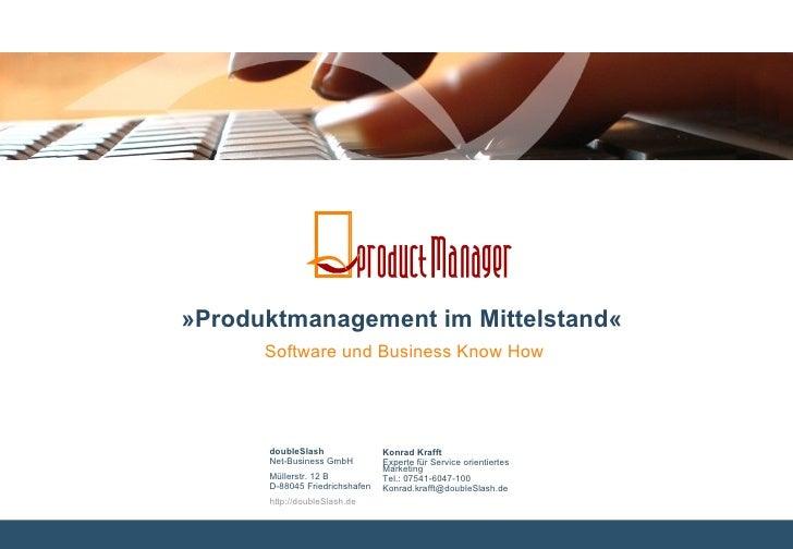 doubleSlash   Net-Business GmbH  Müllerstr. 12 B D-88045 Friedrichshafen http://doubleSlash.de Konrad Krafft Experte für S...