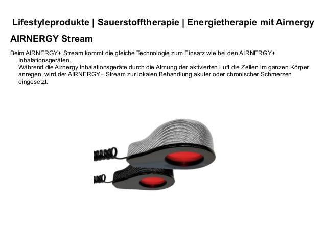 Lifestyleprodukte | Sauerstofftherapie | Energietherapie mit Airnergy AIRNERGY Stream Beim AIRNERGY+ Stream kommt die glei...