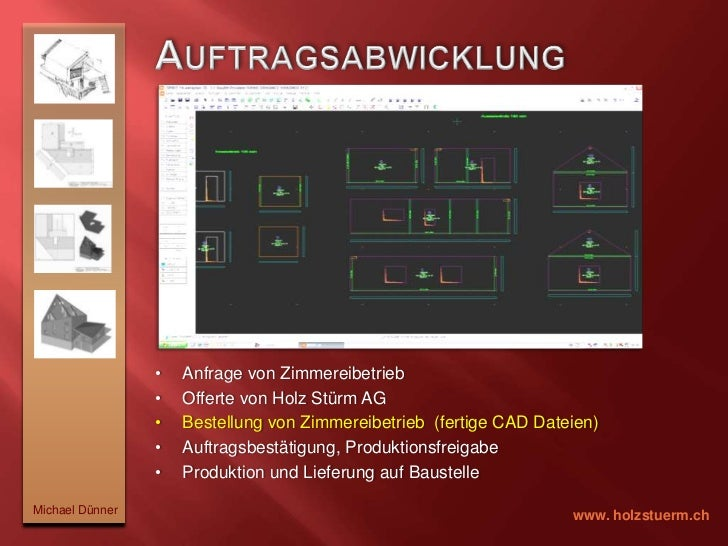 Statische Werte:zu finden in den technischen Unterlagen            </li></ul>Michael Dünner<br />www. holzstuerm.ch<br />