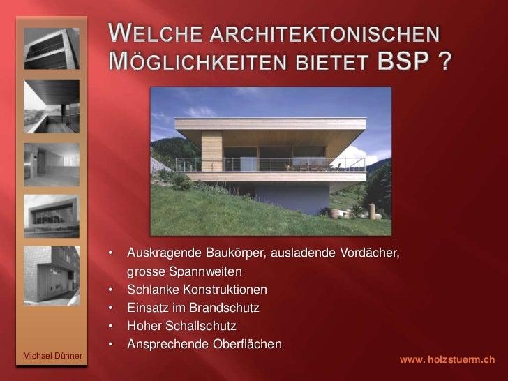 Was ist Brettsperrholz ? <br />Michael Dünner<br />www. holzstuerm.ch<br />