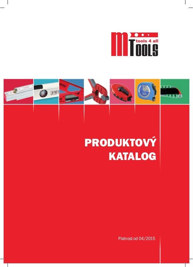 PRODUKTOVÝ KATALOG Platnost od 04/2015