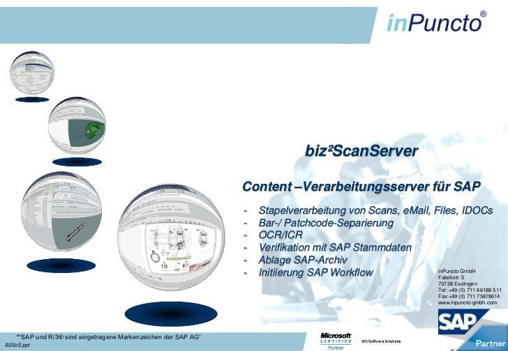 biz²ScanServer                                                                 Content –Verarbeitungsserver für SAP       ...