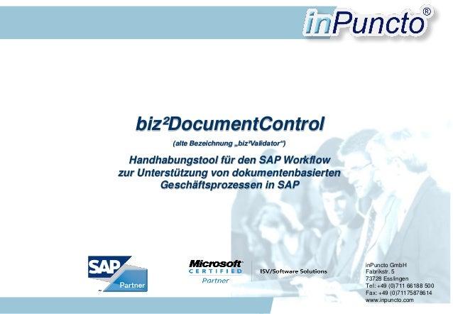 """biz²DocumentControl (alte Bezeichnung """"biz²Validator"""")  Handhabungstool für den SAP Workflow zur Unterstützung von dokumen..."""