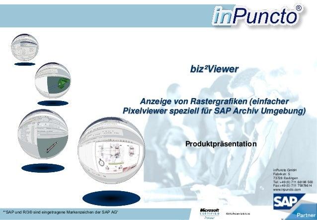 inPuncto GmbH Fabrikstr. 5 73728 Esslingen Tel: +49 (0) 711 66188 500 Fax:+49 (0) 711 75878614 www.inpuncto.com Produktprä...