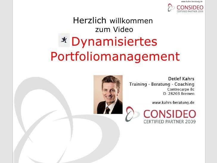 Herzlich  willkommen  zum Video Dynamisiertes Portfoliomanagement
