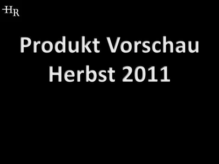Produkt Vorschau Herbst 2011