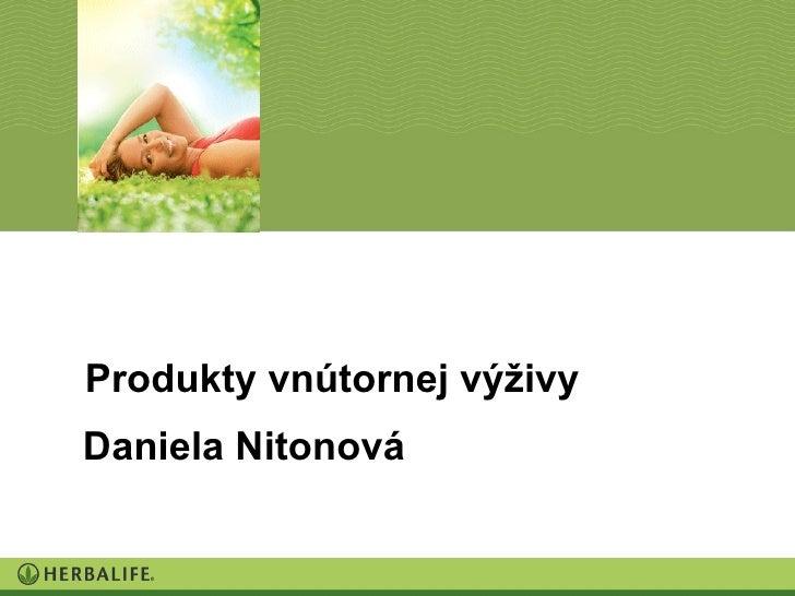 Produkty vnútornej výživy Daniela Nitonová
