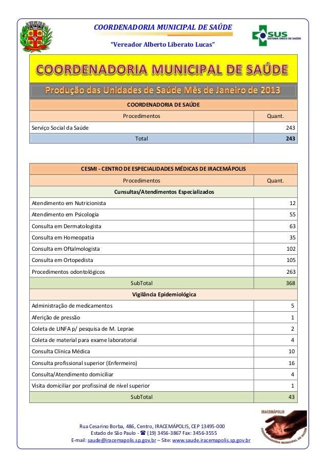 """COORDENADORIA MUNICIPAL DE SAÚDE                                  """"Vereador Alberto Liberato Lucas""""                       ..."""