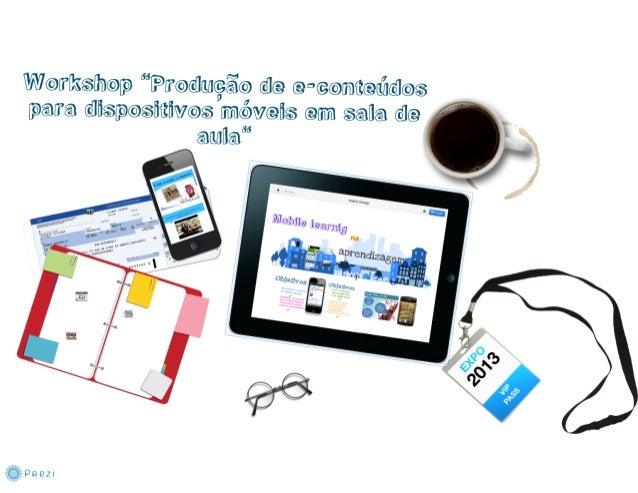 Produção de e-conteúdos para dispositivos móveis em sala de aula