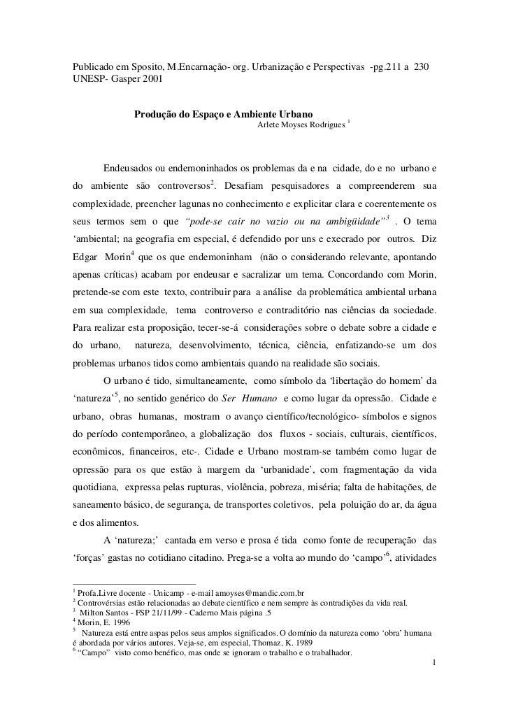 Publicado em Sposito, M.Encarnação- org. Urbanização e Perspectivas -pg.211 a 230UNESP- Gasper 2001                 Produç...