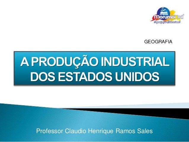 GEOGRAFIA  Professor Claudio Henrique Ramos Sales