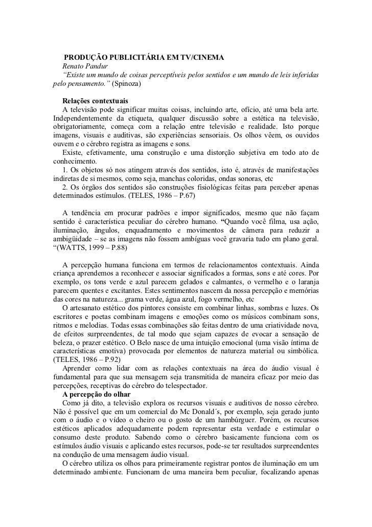 """PRODUÇÃO PUBLICITÁRIA EM TV/CINEMA   Renato Pandur   """"Existe um mundo de coisas perceptíveis pelos sentidos e um mundo de ..."""