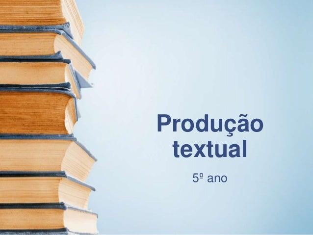 Produção textual 5º ano