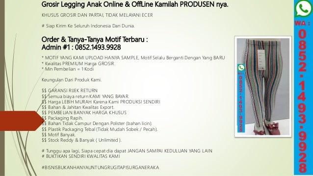 Promo Wa 0852 1493 9928 Supplier Celana Legging Anak Di Kebumen