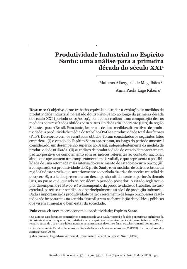 Produtividade Industrial no Espírito Santo: uma análise para a primeira década do século XXI1 Matheus Albergaria de Magalh...