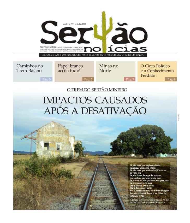 ANO I      Nº 1    Julho/2010         GRANDE REPORTAGEM        - PROJETO EXPERIMENTAL – TRABALHO DE         CONCLUSÃO DO C...