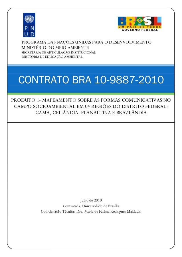 PROGRAMA DAS NAÇÕES UNIDAS PARA O DESENVOLVIMENTO MINISTÉRIO DO MEIO AMBIENTE SECRETARIA DE ARTICULAÇAO INSTITUCIONAL DIRE...