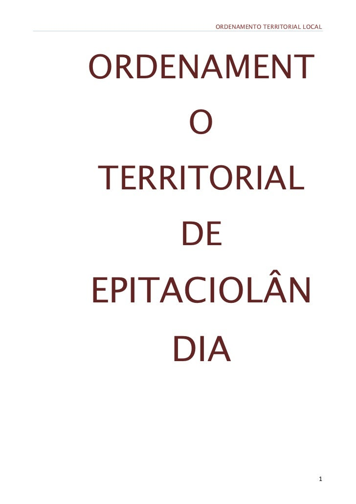 ORDENAMENTO TERRITORIAL LOCALORDENAMENT    OTERRITORIAL    DEEPITACIOLÂN    DIA                                    1