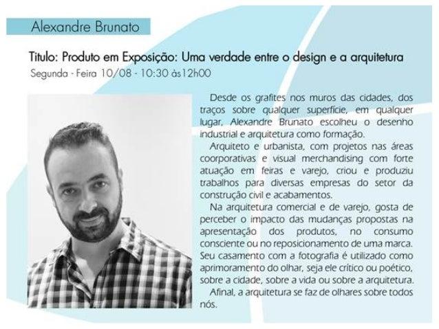 Estúdio  Brunato   Atuamos nas áreas de arquitetura, design gráfico e de produtos, interiores, visual merchandising e ...