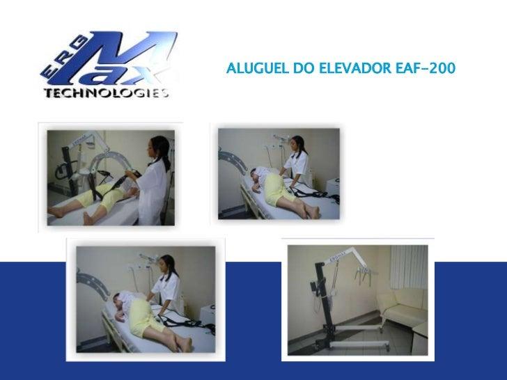ALUGUEL DO ELEVADOR EAF-200