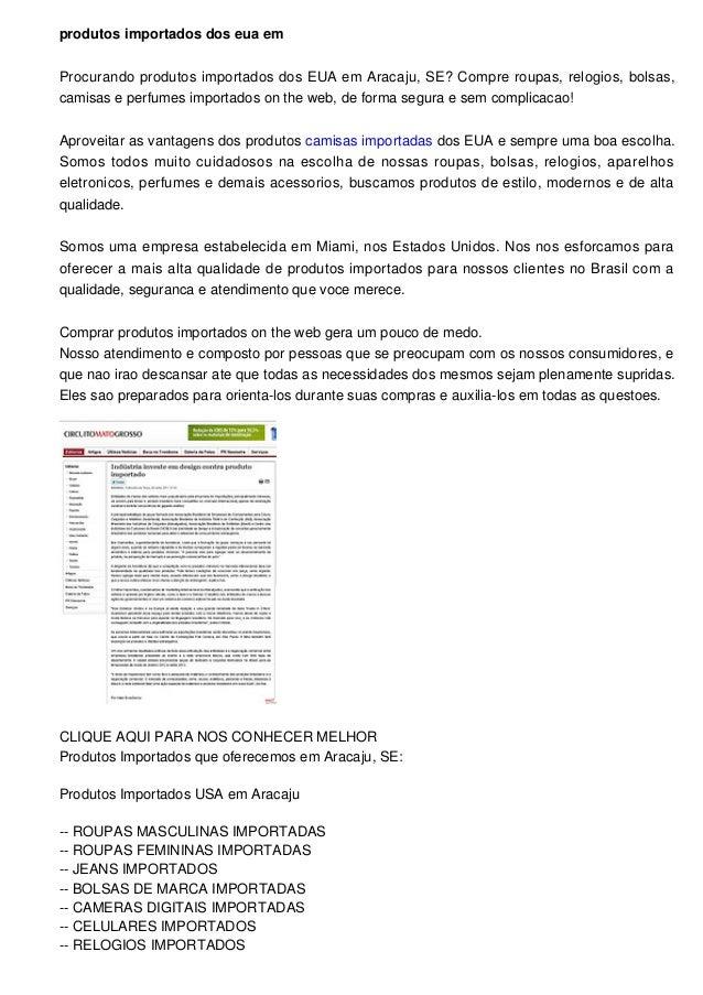 a8ca49b8f produtos importados dos eua em Procurando produtos importados dos EUA em  Aracaju, SE?