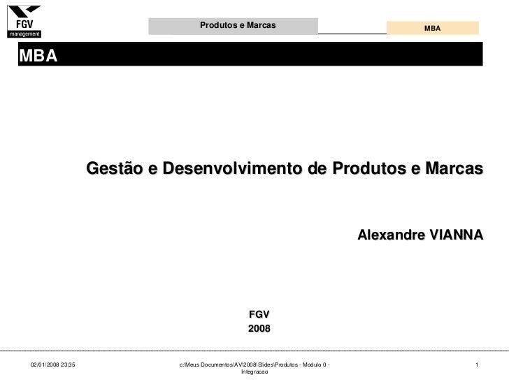 Produtos e Marcas                                          MBA    MBA                        Gestão e Desenvolvimento de P...