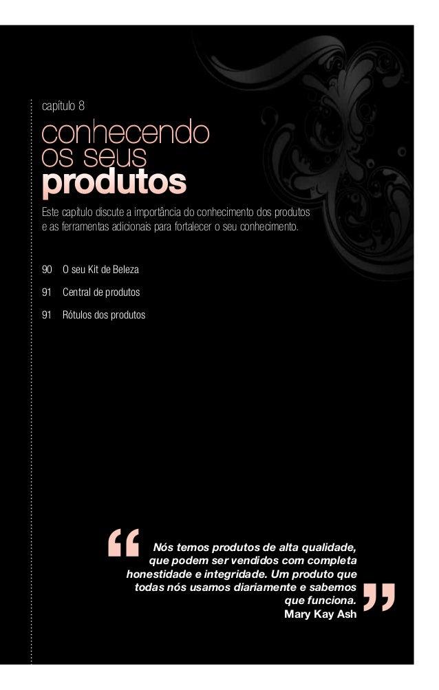 Nós temos produtos de alta qualidade, que podem ser vendidos com completa honestidade e integridade. Um produto que todas ...