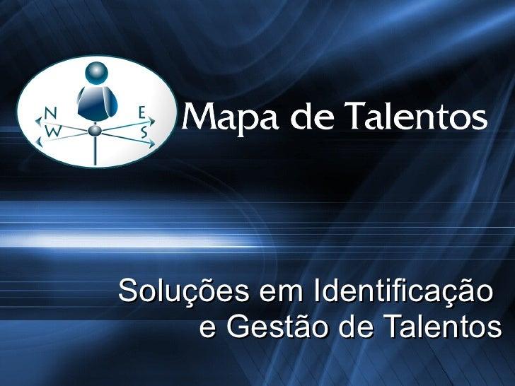 Soluções em Identificação  e Gestão de Talentos