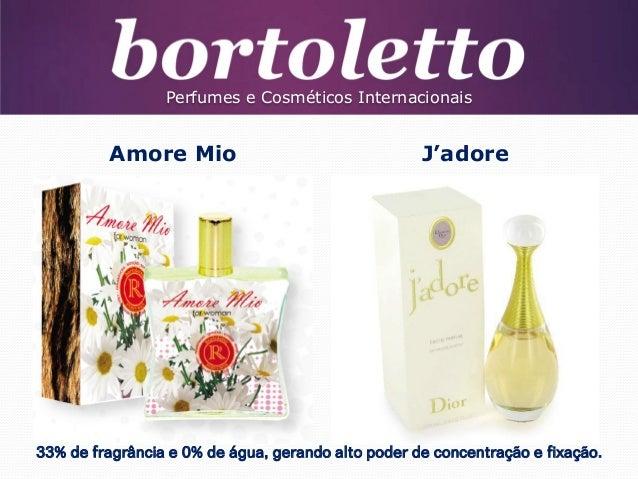 Perfumes e Cosméticos Internacionais  Amore Mio  J'adore  33% de fragrância e 0% de água, gerando alto poder de concentraç...