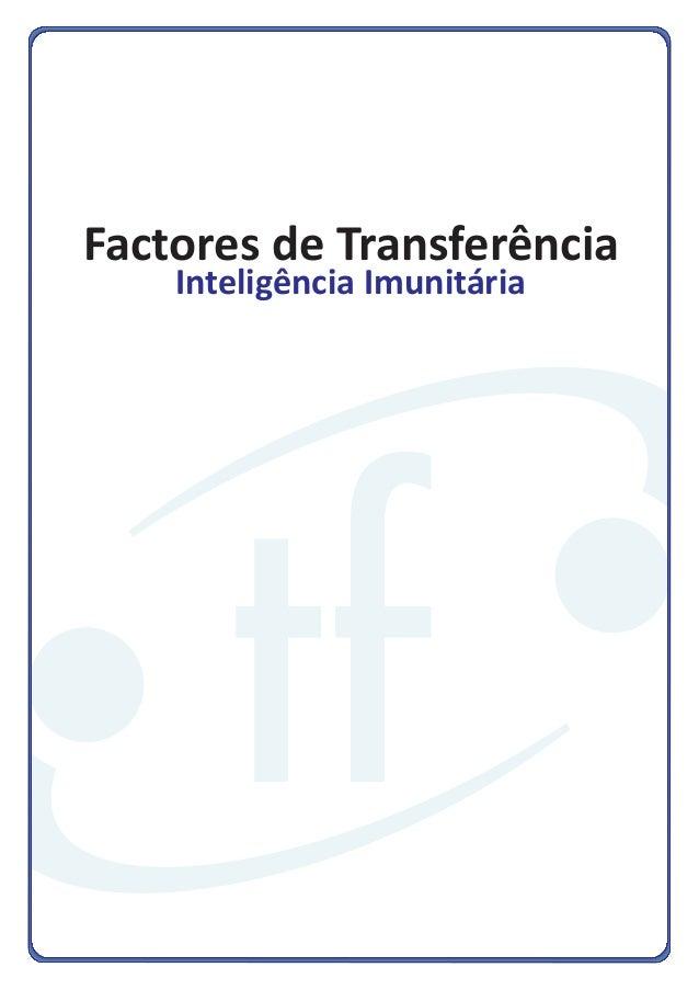 Factores de TransferênciaInteligência Imunitária