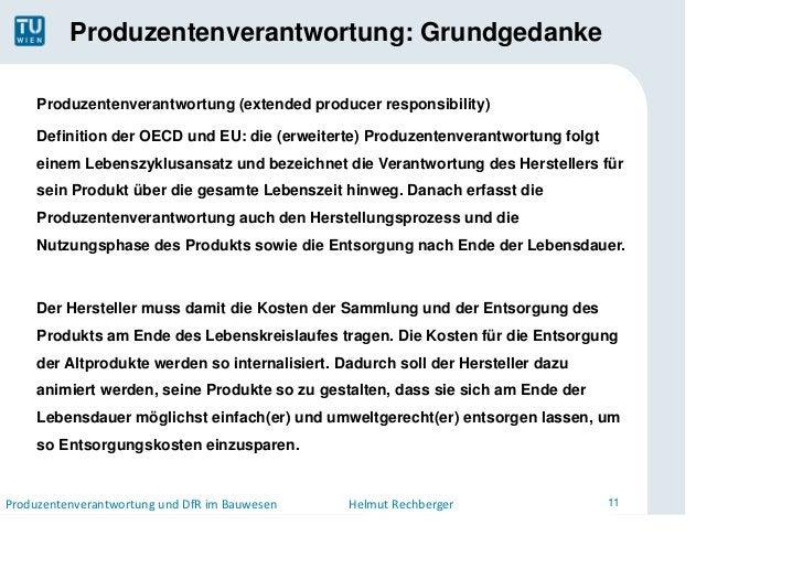 Produzentenverantwortung: Grundgedanke     Produzentenverantwortung (extended producer responsibility)     Definition der ...