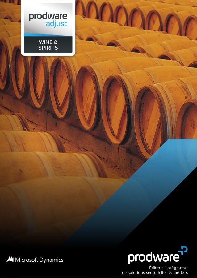 1 WINE & SPIRITS Éditeur - Intégrateur de solutions sectorielles et métiers
