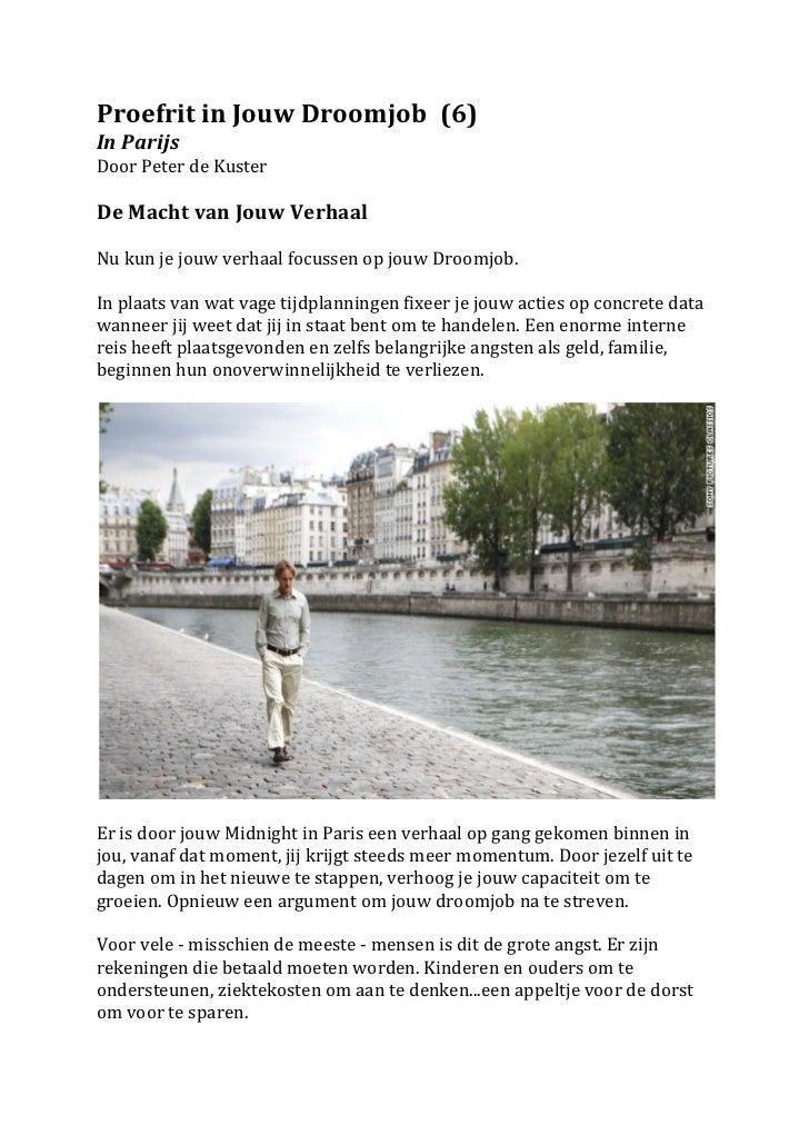Proefrit in Jouw Droomjob  (6) In Parijs Door Peter de Kuster  De Macht van Jouw Verhaal...