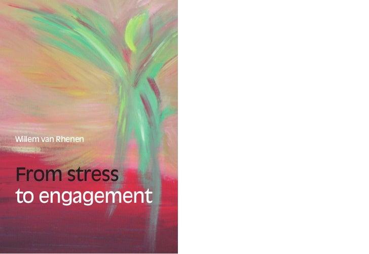 Willem van RhenenFrom stressto engagement
