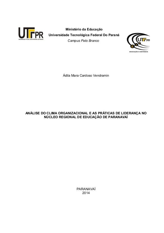 Ministério da Educação  Universidade Tecnológica Federal Do Paraná  Campus Pato Branco  Ádila Mara Cardoso Vendramin  ANÁL...