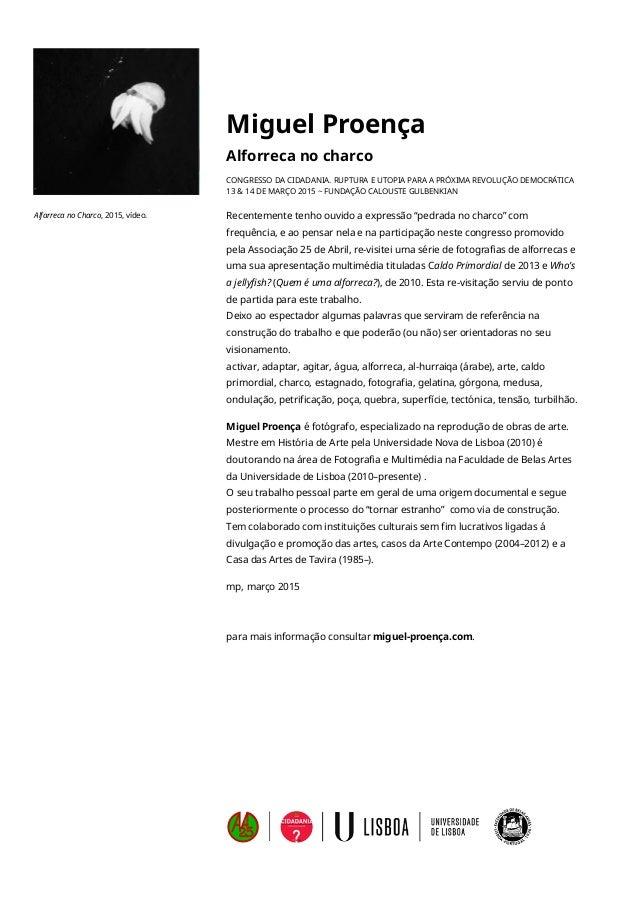 Miguel Proença Alforreca no charco CONGRESSO DA CIDADANIA. RUPTURA E UTOPIA PARA A PRÓXIMA REVOLUÇÃO DEMOCRÁTICA 13 & 14 ...