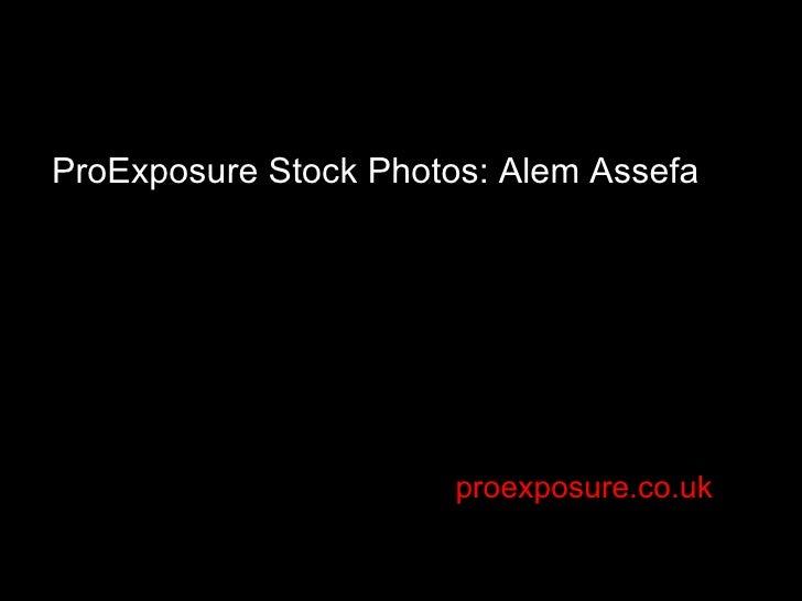 proexposure.co.uk ProExposure Stock Photos: Alem Assefa