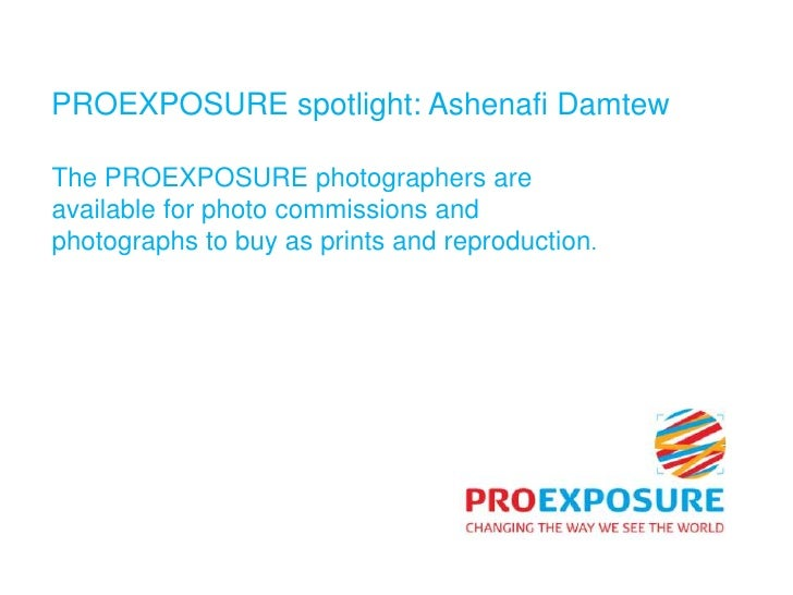 PROEXPOSURE photographer Ashenafi Damtew  Slide 2