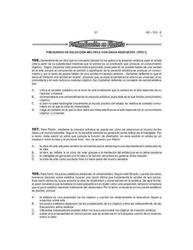 AC - 102 - 9 I 31 PREGUNTAS DE SELECCIÓN MÚLTIPLE CON ÚNICA RESPUESTA (TIPO I) 106. Generalmente se dice que el concepto V...