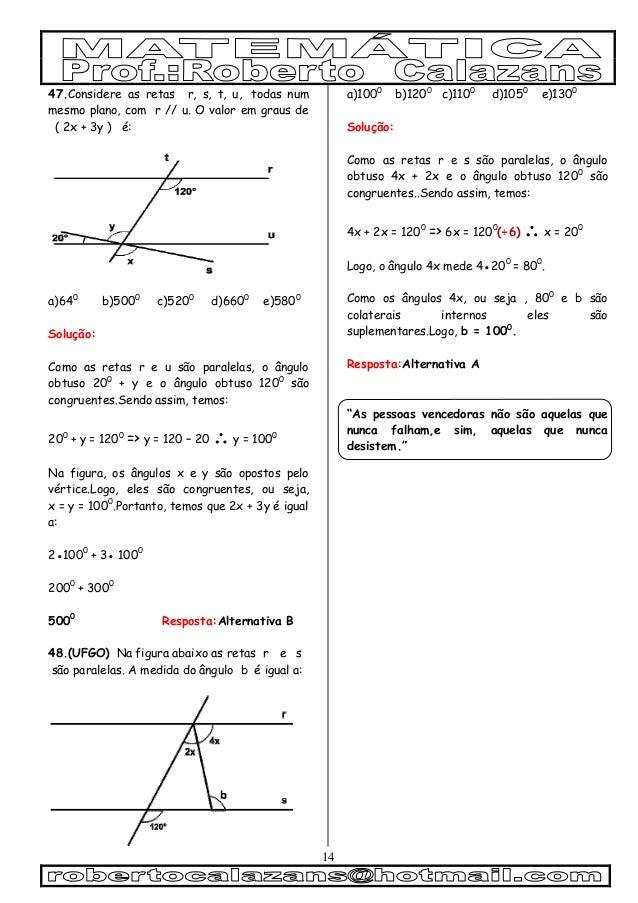 14 47.Considere as retas r, s, t, u, todas num mesmo plano, com r // u. O valor em graus de ( 2x + 3y ) é: a)640 b)5000 c)...