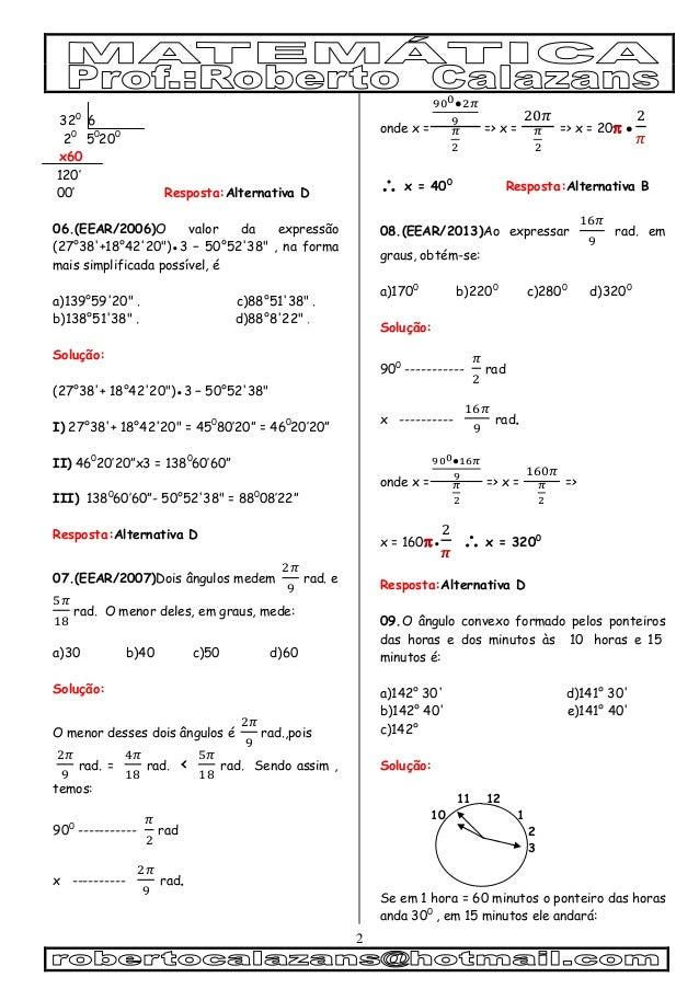 """2 320 6 20 50 200 x60 120' 00' Resposta:Alternativa D 06.(EEAR/2006)O valor da expressão (27°38'+18°42'20"""")●3 − 50°52'38"""" ..."""