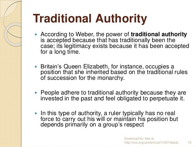 traditional authority max weber (c) max weber- social action, ideal types, authority, bureaucracy, protestant ethic and the spirit of capitalism.