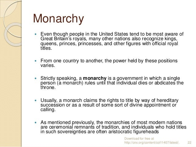 Monarchy  Even though people in the United States tend to be most aware of Great Britain's royals, many other nations als...