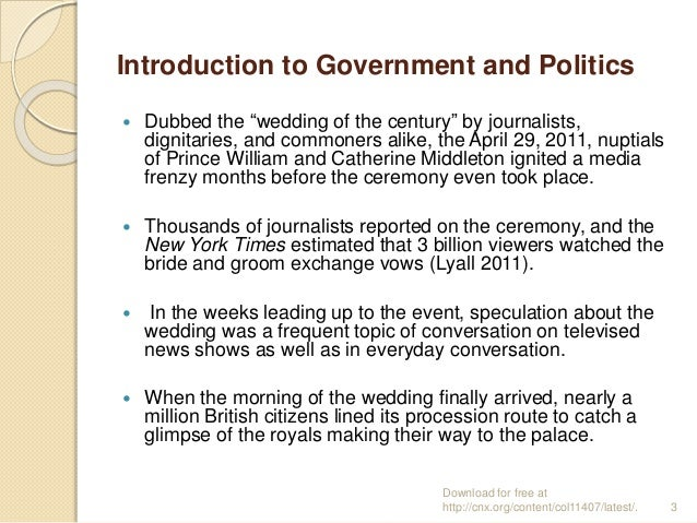 """Introduction to Government and Politics  Dubbed the """"wedding of the century"""" by journalists, dignitaries, and commoners a..."""