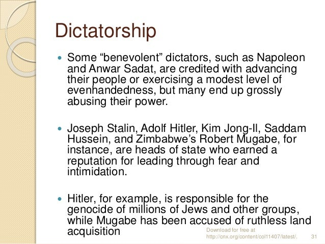 """Dictatorship  Some """"benevolent"""" dictators, such as Napoleon and Anwar Sadat, are credited with advancing their people or ..."""