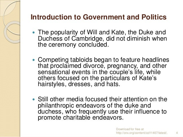 Introduction to Government and Politics  The popularity of Will and Kate, the Duke and Duchess of Cambridge, did not dimi...
