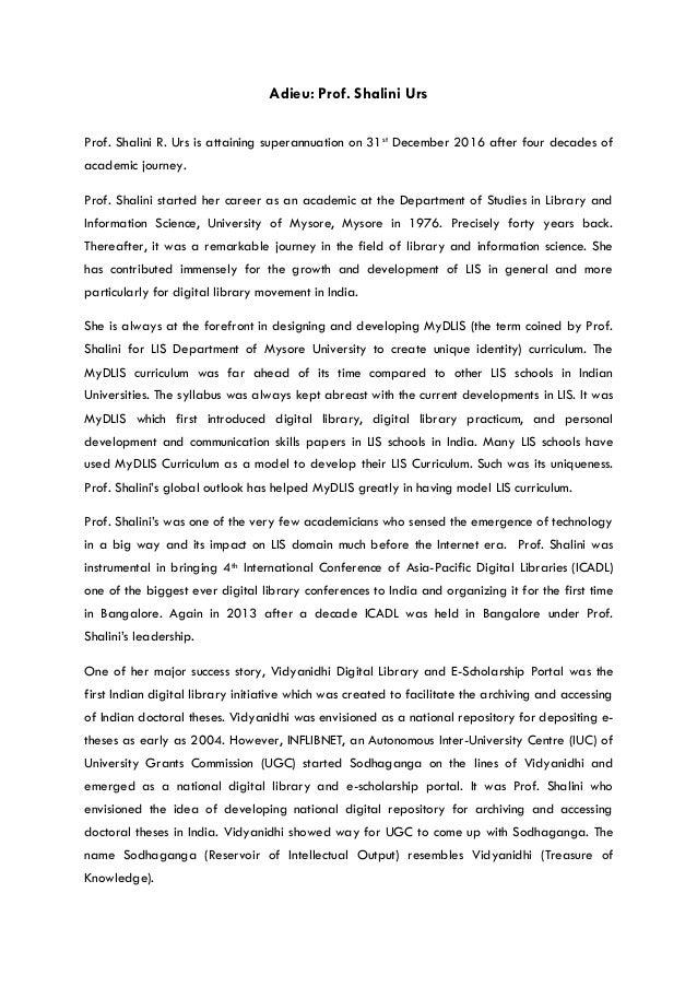 Adieu: Prof. Shalini Urs Prof. Shalini R. Urs is attaining superannuation on 31st December 2016 after four decades of acad...