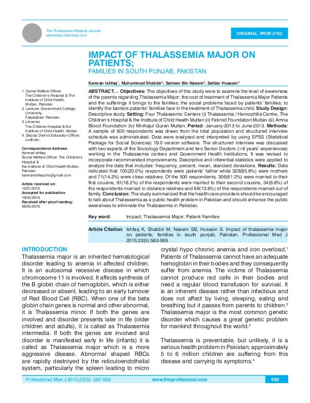 Professional Med J 2015;22(5): 582-589. www.theprofesional.com IMPACT OF THALASSEMIA MAJOR ON PATIENTS 582 The Professiona...