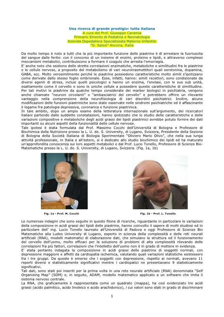 Una ricerca di grande prestigio: tutta italiana                                       A cura del Prof. Giuseppe Caramia   ...